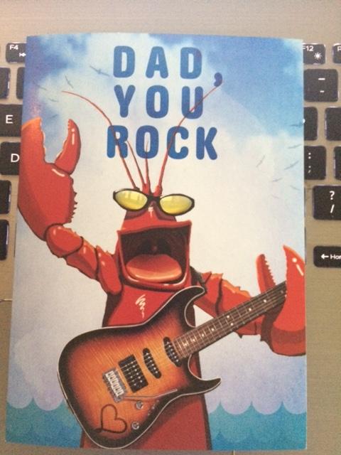 dad you rock lobster